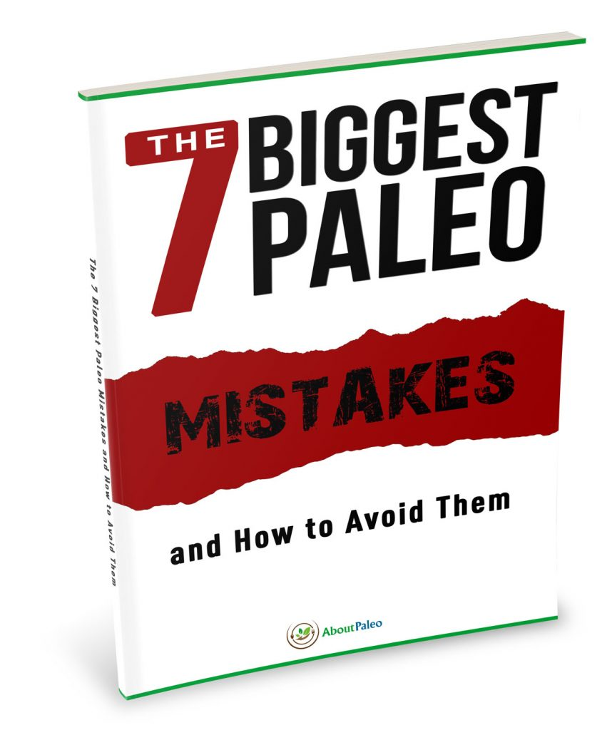 7 Biggest Paleo Mistakes