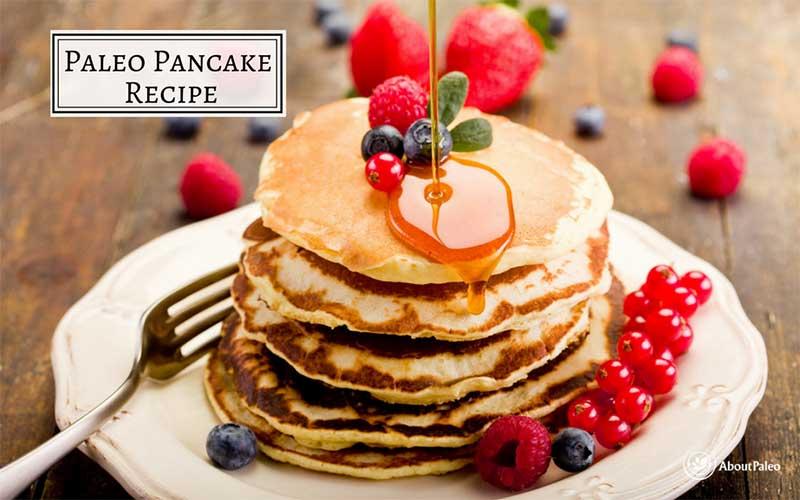 Paleo Gluten Free Pancakes Recipe